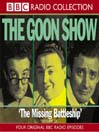 The Missing Battleship (MP3): The Goon Show, Volume 21